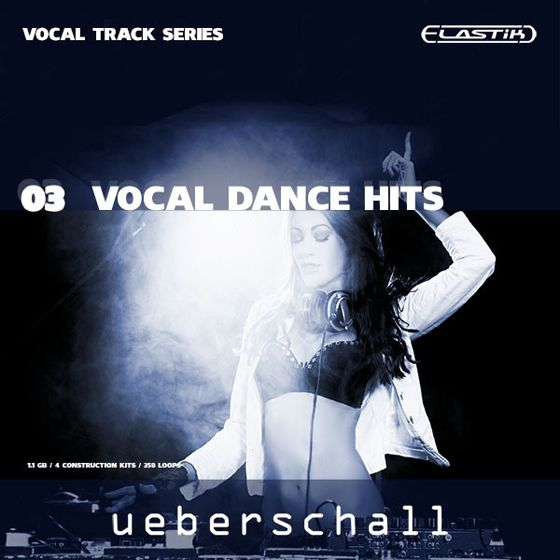 Ueberschall Vocal Dance Hits For ELASTiC-DISCOVER