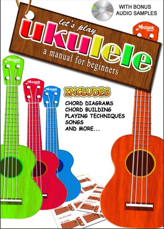 Ukulele: A manual for beginners and teachers by Wagner Kerchaten