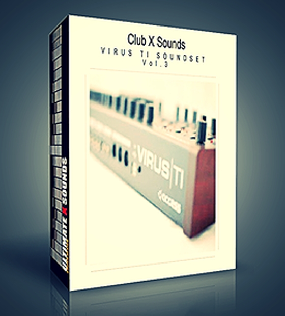 Ultimate X Sounds - Club X Sounds Vol. 3 for Virus TI