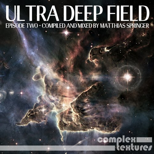 VA - Ultra Deep Field Episode Two (Compiled and Mixed By Matthias Springer) [COMPLEX107]