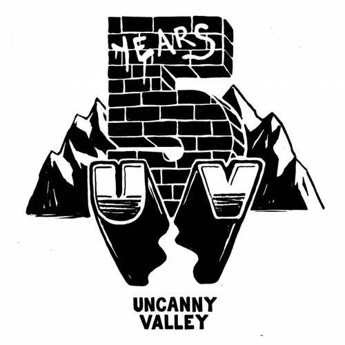 VA - Uncanny Valley: Five Years On Parole – What Happened [UV5YRS]
