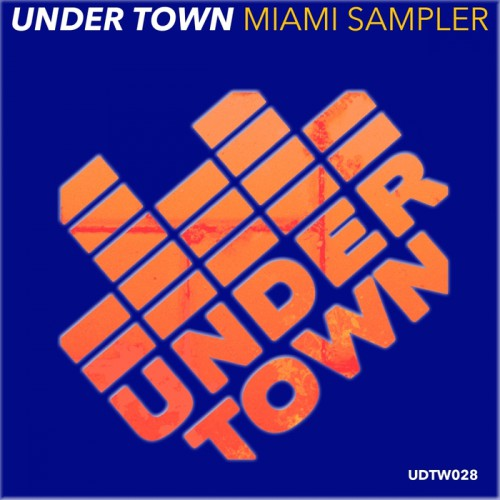 VA – Under Town Records Miami Sampler 2017 UDTW028