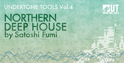Undertone Tools Vol.4 Northern Deep House ACID WAV-DYNAMiCS