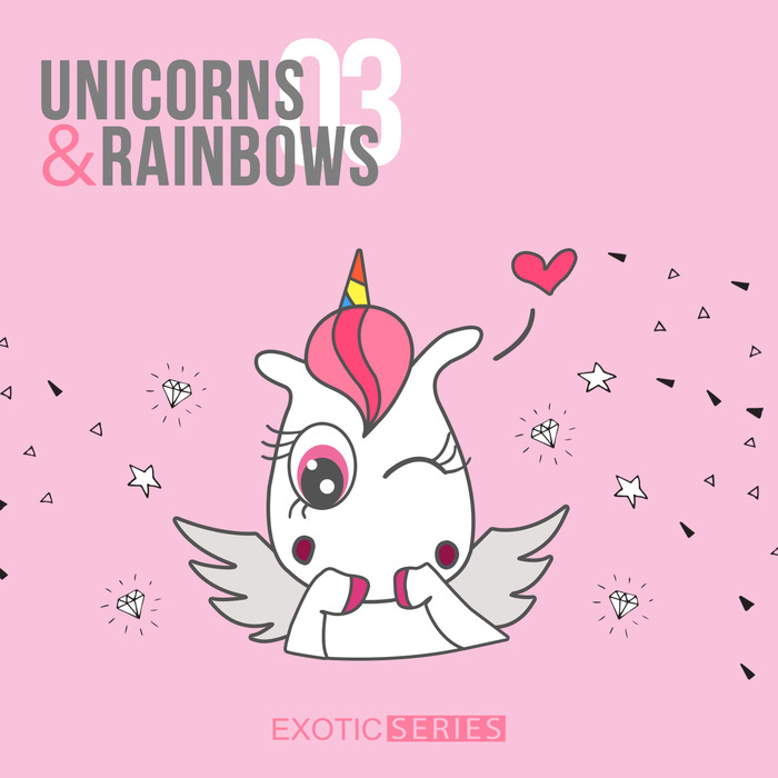 VA - Unicorns And Rainbows 3 [EXS012]