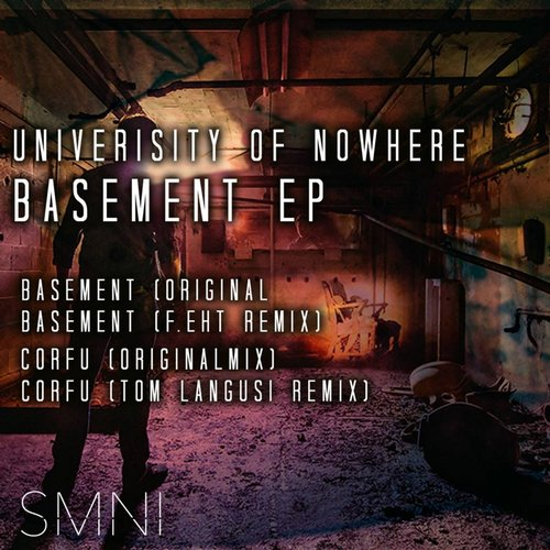University Of Nowhere - Basement [SMNI 006]