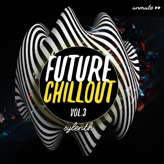 Unmute Future Chillout Vol 3 For SYLENTH1