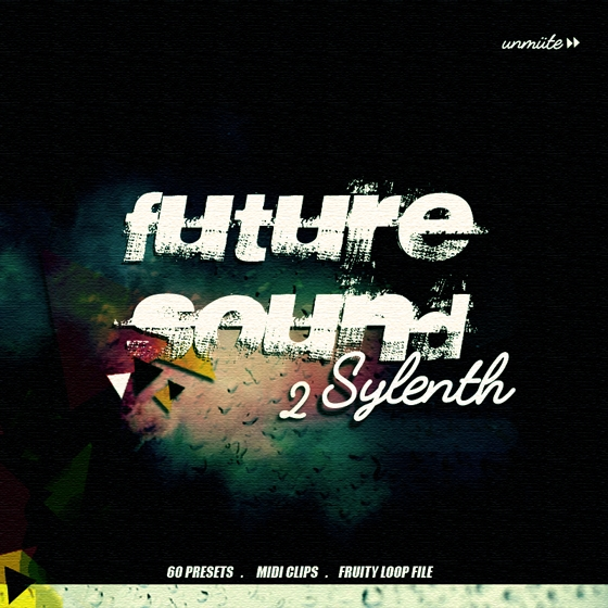 Unmute Future Sound Vol 2 For SYLENTH1