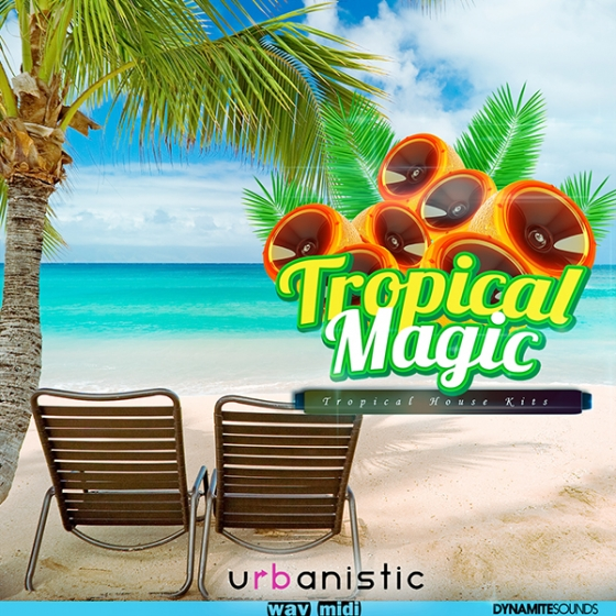 Urbanistic Dynamite Sounds Tropical Magic WAV MiDi-AUDIOSTRiKE