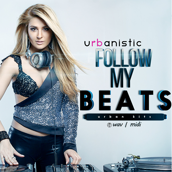 Urbanistic Follow My Beats WAV MiDi-AUDIOSTRiKE