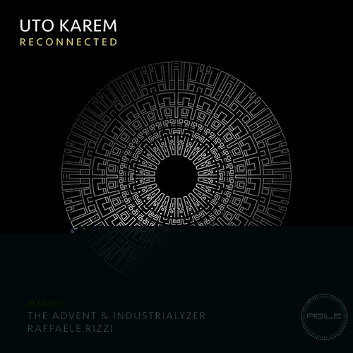 Uto Karem – Reconnected [AGILE092]
