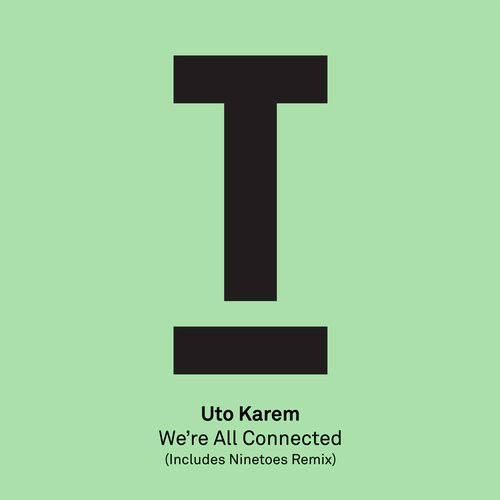 Uto Karem – We're All Connected  [TOOL44501Z]