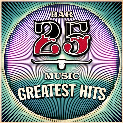 VA – Bar 25 – Greatest Hits [BAR25075G]