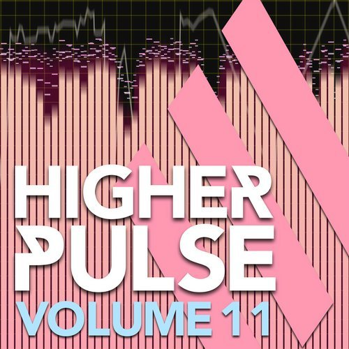 VA – Higher Pulse, Vol. 11 [HIGHERPULSE011]