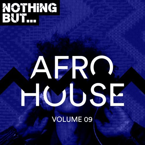 VA – Nothing But… Afro House Vol 09 [NBAH009]