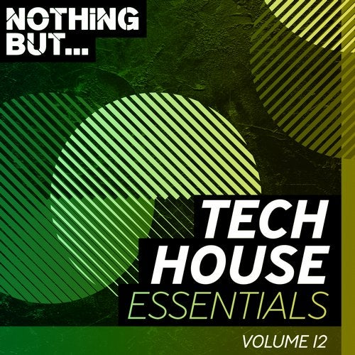 VA – Nothing But… The Biggest Tech House, Vol. 12 [NBBTH012]