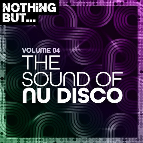 VA – Nothing But… The Sound of Nu Disco, Vol. 04 [NBTSOND04]