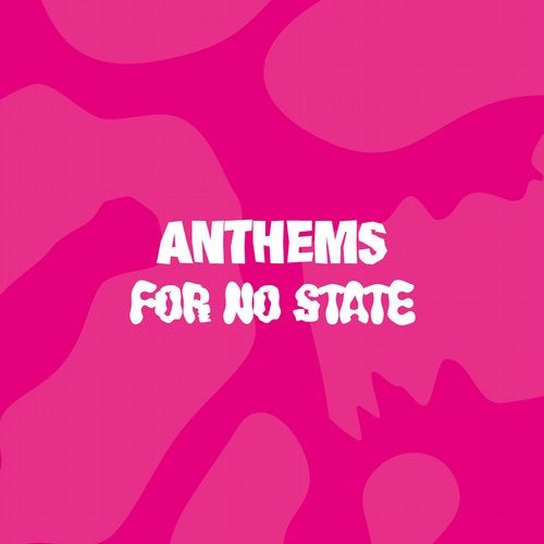 VA – Anthems for No State [LAD055D]