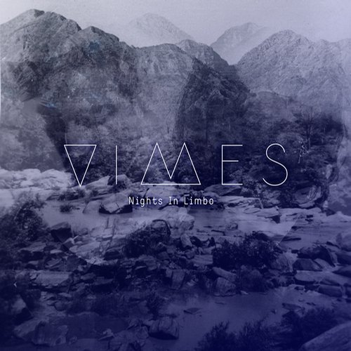 VIMES – Nights in Limbo [HR040]