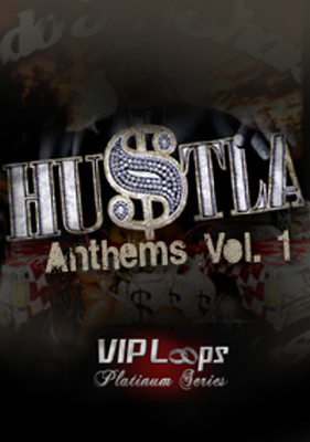VIP Loops Hustla Anthems ACiD WAV AiFF-AUDIOSTRiKE