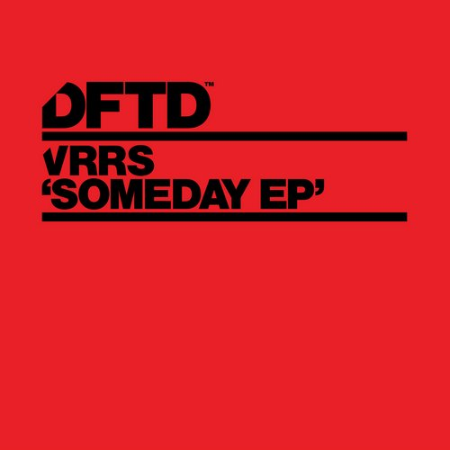 VRRS – Someday EP [DFTDS051D]