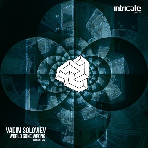 Vadim Soloviev - World Gone Wrong [INTRICATE141]
