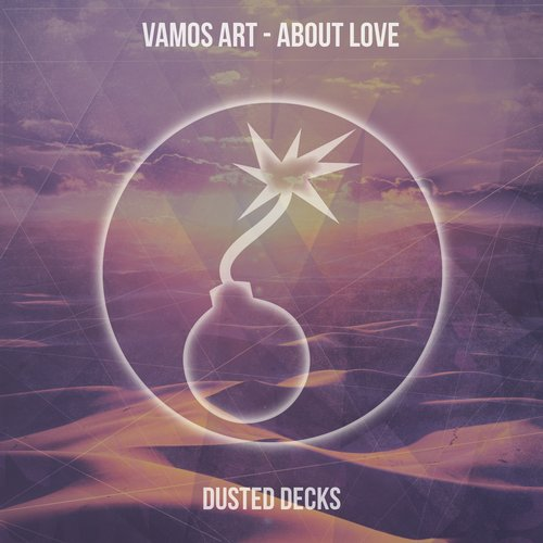 Vamos Art - About Love [DUSTED008]