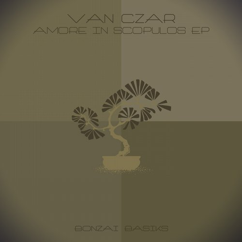 Van Czar - Amore In Scopulos EP [BB2015158]