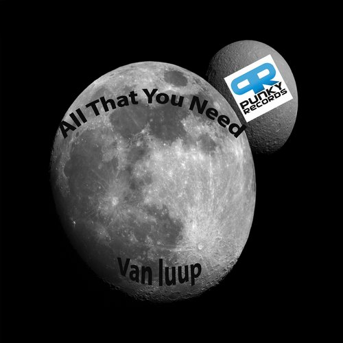 Van Luup - All That You Need