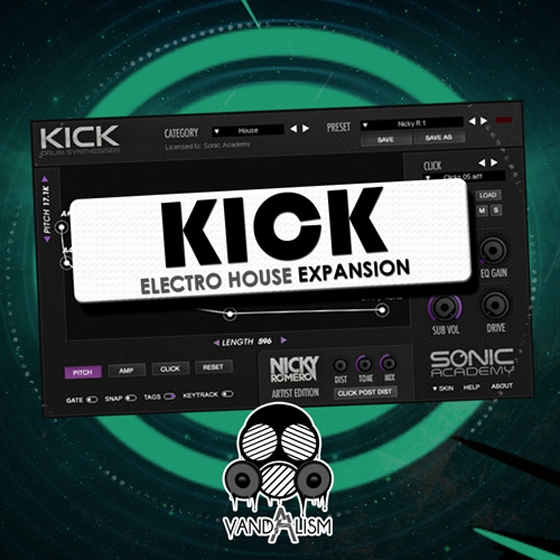 Vandalism KICK Electro House Expansion For SONiC ACADEMY KICK WAV AiFF PRESET