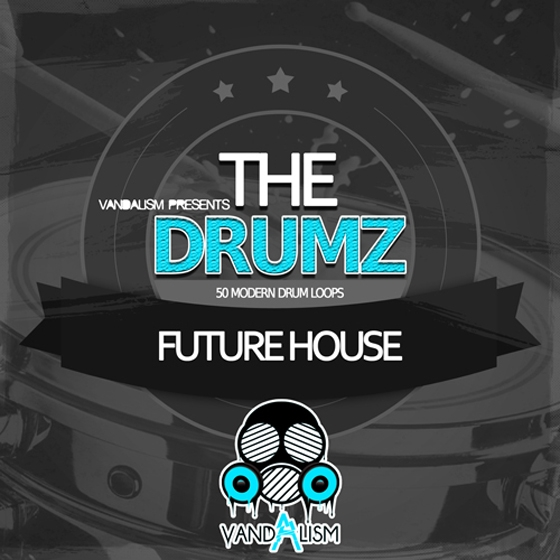 Vandalism The Drumz Future House WAV-AUDIOSTRiKE