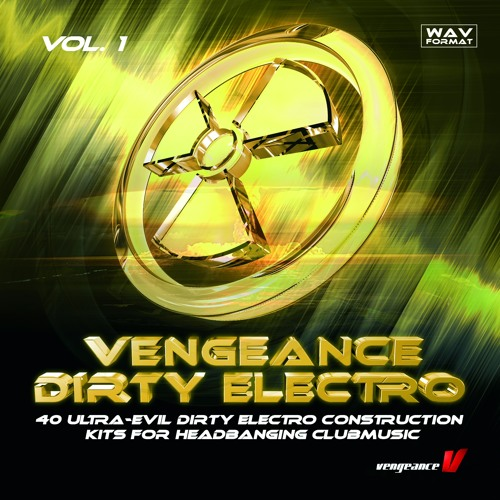 Vengeance Dirty Electro Vol.1 WAV
