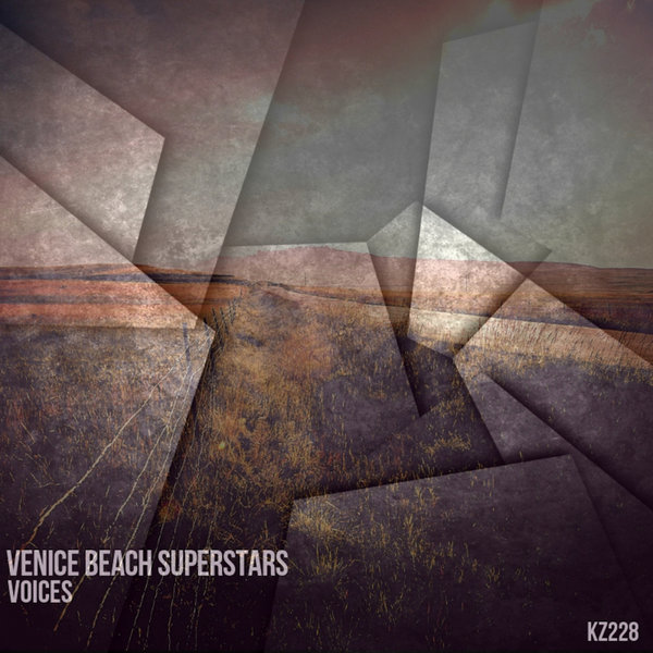 Venice Beach Superstars - Voices [KZ228]