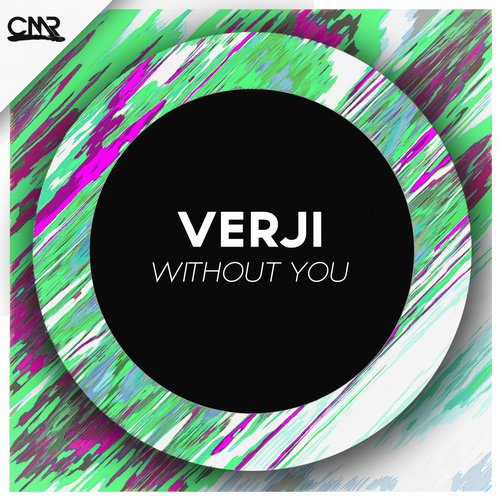 Verji - Without You [CMR189]