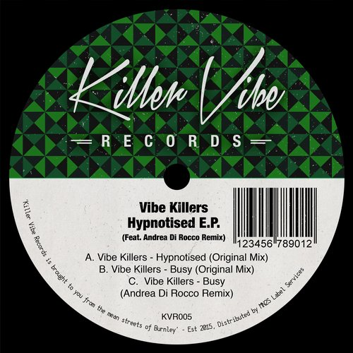Vibe Killers – Hypnotised [KVR005]
