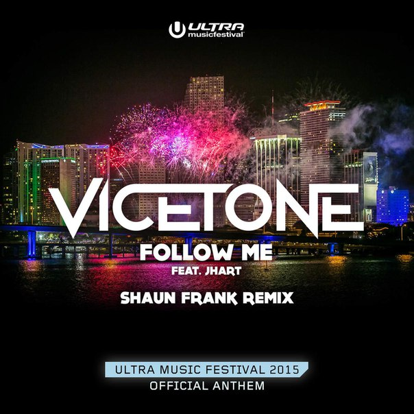Vicetone feat. J.Hart - Follow Me (Shaun Frank Remix) [UL6405]