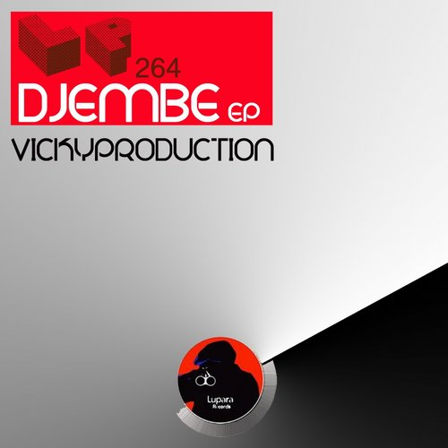 Vickyproduction – Djembe EP [LP264]