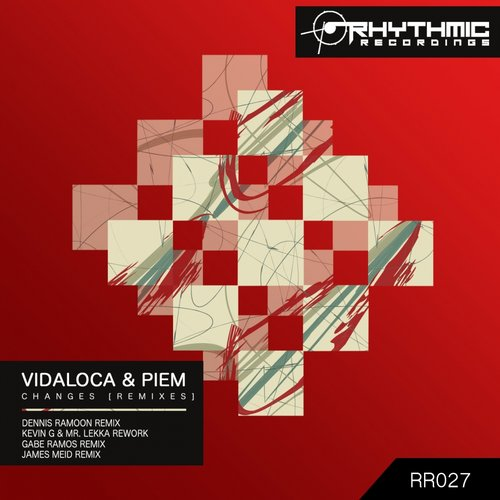 Vidaloca & Piem – Changes (Remixes) [RR027]