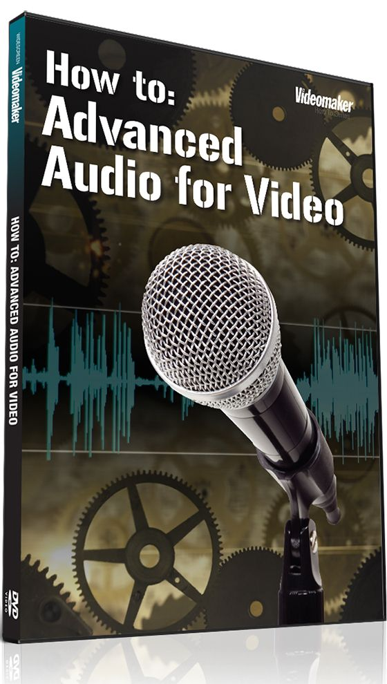 Videomaker.com Advanced Audio For Video TUTORIAL-SoSISO