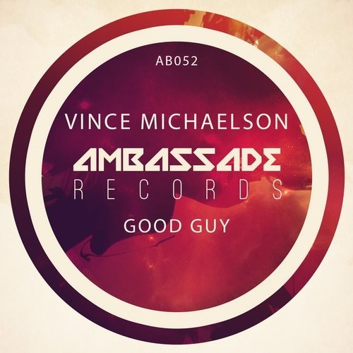 Vince Michaelson - Good Guy [AB052]