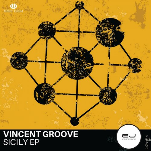 Vincent Groove - Sicily EP