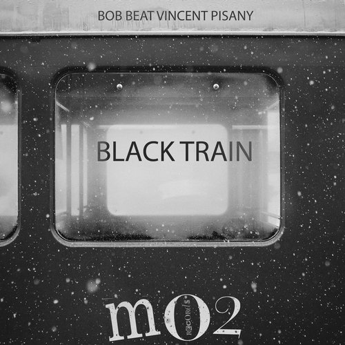 Vincent Pisany, Bob Beat - Black Train - Single [DDMO 20113]