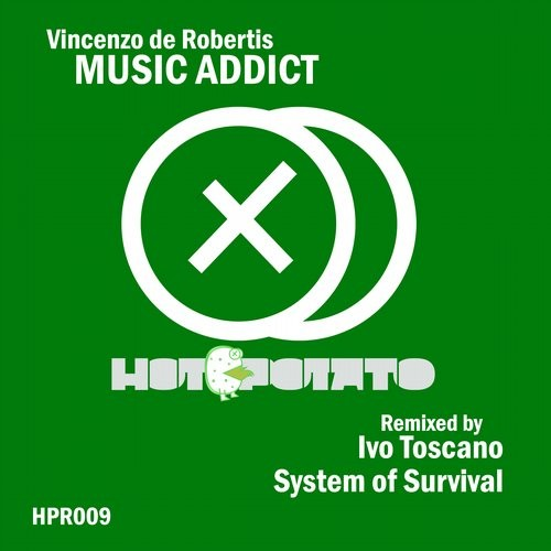 Vincenzo De Robertis - Music Addict [HPR009]