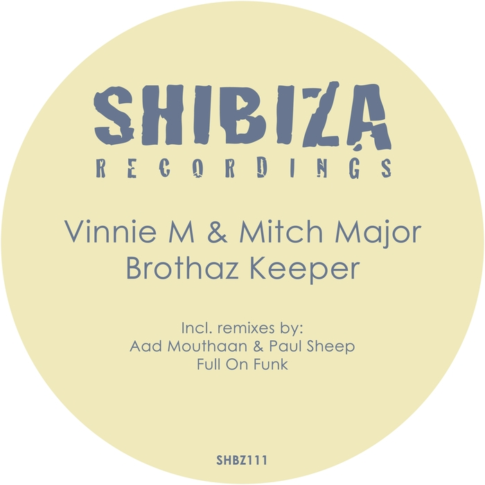 Vinnie M, Mitch Major - Brothaz Keeper [SHBZ 111]