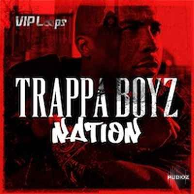 Vip Loops Trappa Boyz Nation MULTiFORMAT
