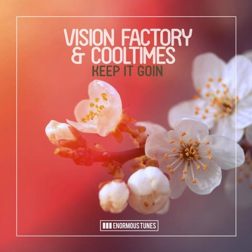 Vision Factory, Cooltimes - Keep It Goin [ETR296]