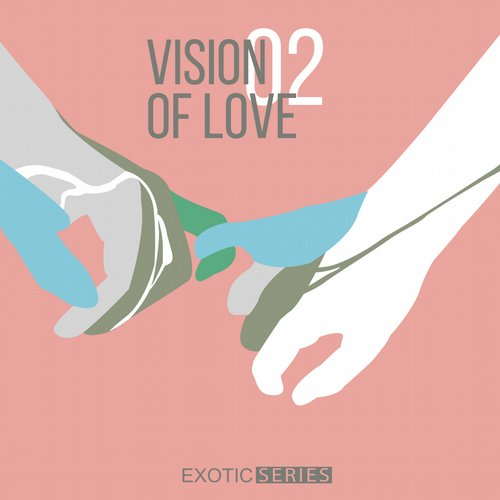 VA - Vision Of Love 2 [EXS003]