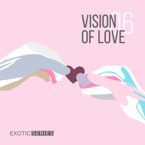 VA – Vision Of Love 6 2017 Exotic Series EXS008
