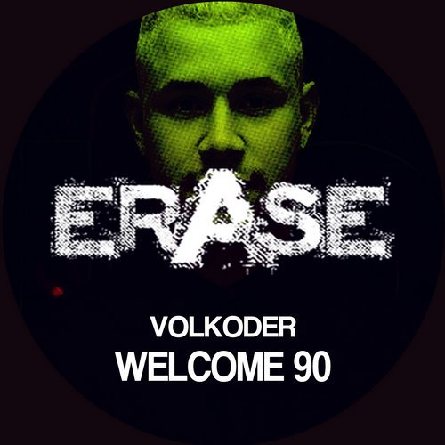 Volkoder – Welcome 90 [ER461]