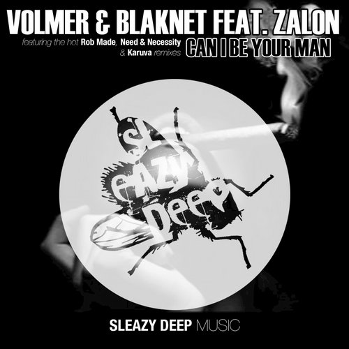 Volmer & Blaknet feat. Zalon - Can I Be Your Man [SLEAZY068]