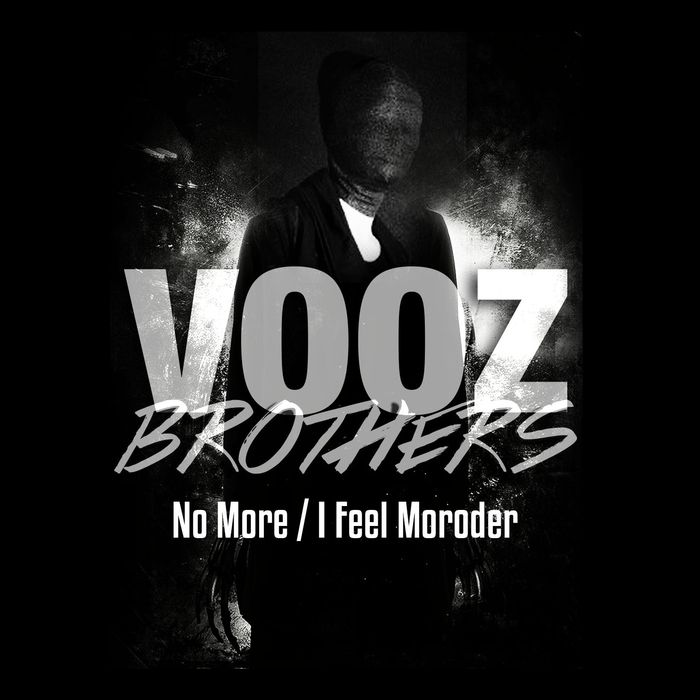 Vooz Brothers - No More / I Feel Moroder [361459 6559742]